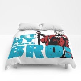 LET MY PEOPLE BRO Comforters
