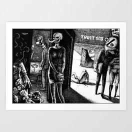 TRUST 100% Art Print