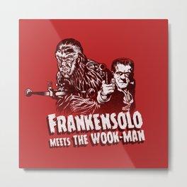 Frankensolo meets the Wook-man Metal Print