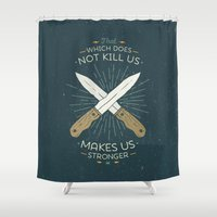 philosophy Shower Curtains featuring That which does not kill us makes us stronger by Beardy Graphics