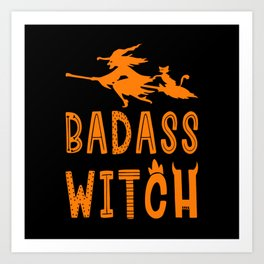 Badass Witch Hallowenn Cat Broom Art Print