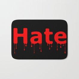 Hate Blood Text Black Bath Mat
