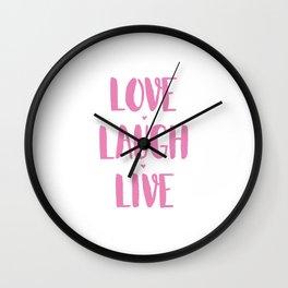 Love.Laugh.Live Wall Clock