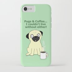 Pugs and Coffee iPhone 7 Slim Case