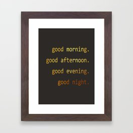 Good Day Framed Art Print