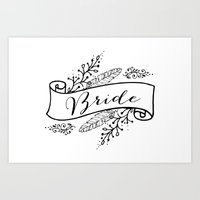 bride Art Prints featuring Bride by Alexis Wright