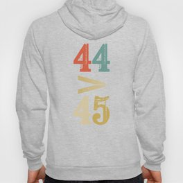 44 > 45 Anti Trump Impeach Hoody