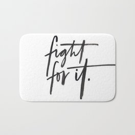 Fight For It Bath Mat