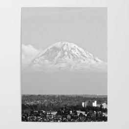 Hovering Mt Rainier in Mono Poster