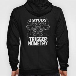 I Study Triggernometry Hoody