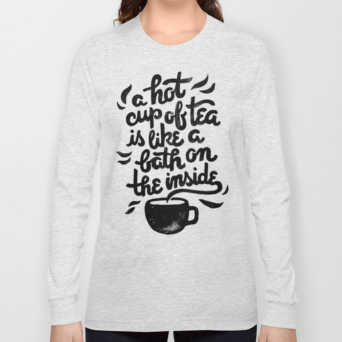 Hot Tea Long Sleeve T-shirt