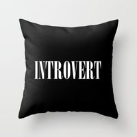 introvert Throw Pillows featuring Introvert by Poppo Inc.