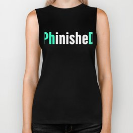 Funny PhD Finished Design Biker Tank