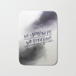 No Mourners, No Funerals Bath Mat