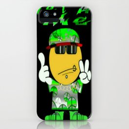 Get At Me iPhone Case