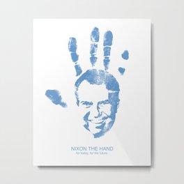 Nixon The Hand Metal Print