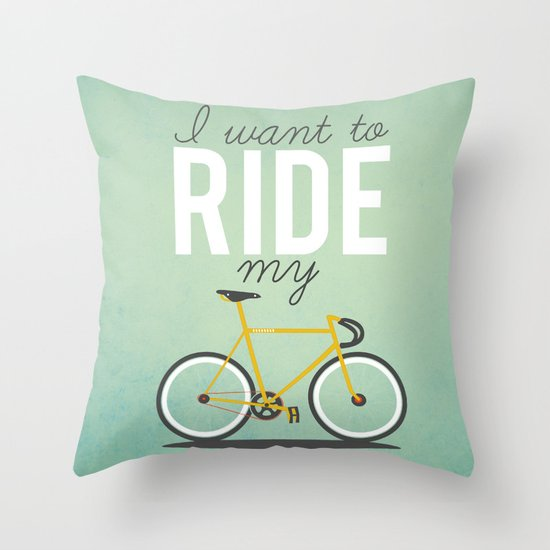Milli Home Decorative Pillows : I Want To Ride My Bicycle Throw Pillow by Milli-Jane Society6