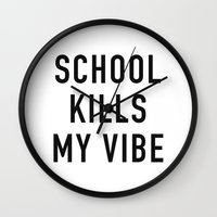 tupac Wall Clocks featuring School Kills My Vibe by Text Guy