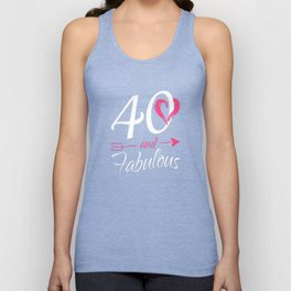 40th-Birthday-Gift---40-And-Fabulous Unisex Tank Top