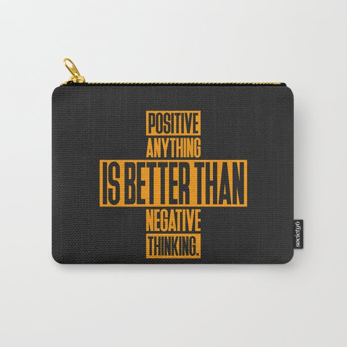 Lab No. 4 Positive Anything Elbert Hubbard Life Inspirational Quotes Carry-All Pouch