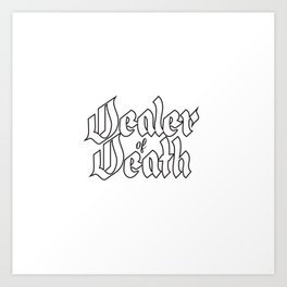 Dealer of Death Art Print