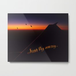 Just Fly Away Metal Print