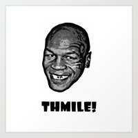 mike tyson Art Prints featuring MIKE TYSON  |  THMILE! by Silvio Ledbetter