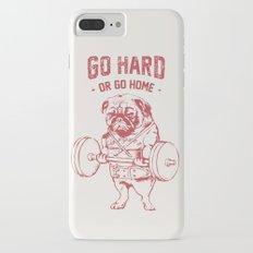 GO HARD OR GO HOME iPhone 7 Plus Slim Case