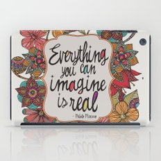 Everything you can imagine is real iPad Case