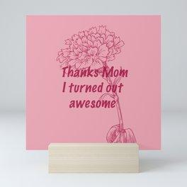 Thanks Mom Mini Art Print