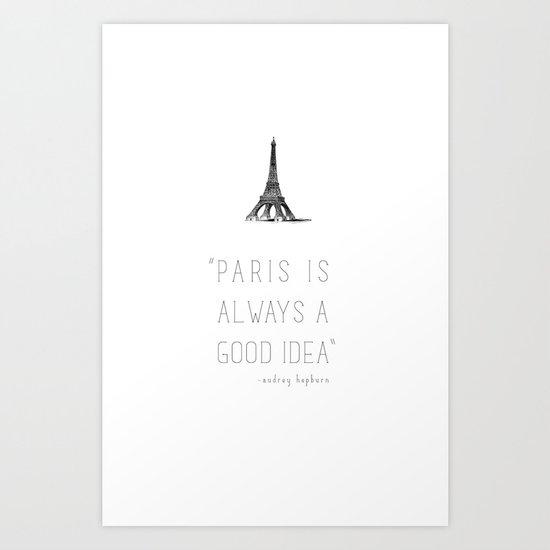 Paris is always a good idea | Audrey Hepburn Art Print
