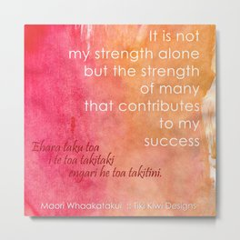 It is Not My Strength Alone... Metal Print