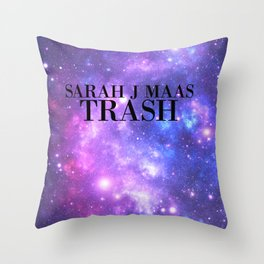 SARAH J MAAS TRASH Throw Pillow