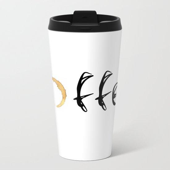 coffee... Metal Travel Mug