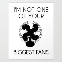 Biggest Fan -- Black On White Art Print