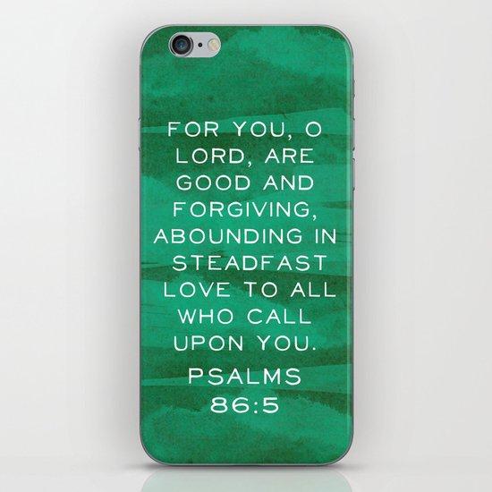 Psalms 86:5 iPhone & iPod Skin