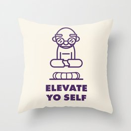 Elevate Yo Self Throw Pillow