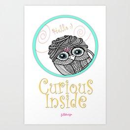 Curious Inside Art Print