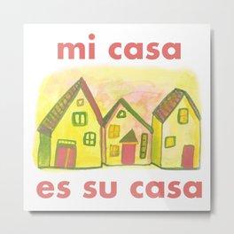 Mi Casa Es Su Casa Welcome Home White Pink Yellow Metal Print