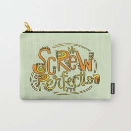 Screw Perfection Carry-All Pouch