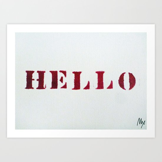 Hello You Art Print
