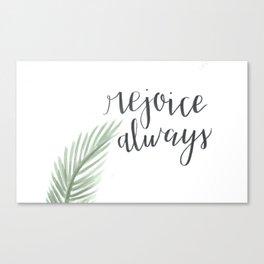 rejoice always // watercolor bible verse palm branch Canvas Print