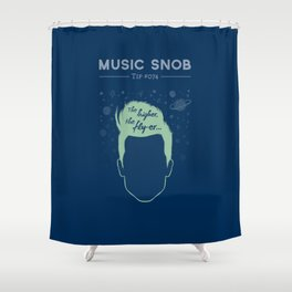 The Higher, The Fly-er — Music Snob Tip #074 Shower Curtain