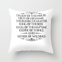 Father Dad Father's Kingdom Fantasy Gifts Throw Pillow