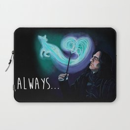 Always... Laptop Sleeve