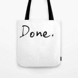 Done. Tote Bag