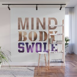 Mind, Body, & Swole Wall Mural
