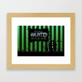 Be it ever so Haunted, there's no place like Home - Green Framed Art Print