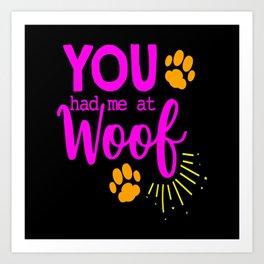 Woof Bark Dog Dog Lovers Dog Owners Dog Mom Puppy Art Print