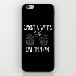 Support A Writer With Cake iPhone Skin